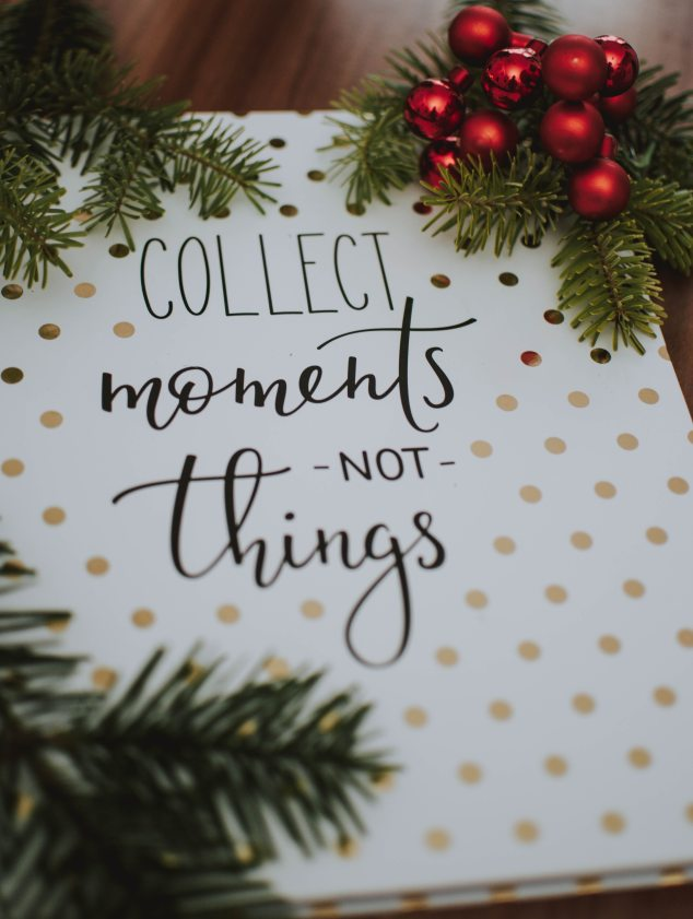 collect-moments-not-things-quote-1721092.jpg